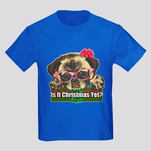 Is it Christmas yet pug Kids Dark T-Shirt