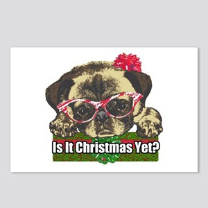 Is it Christmas yet pug Postcards (Package of 8)