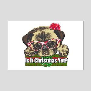 Is it Christmas yet pug Mini Poster Print