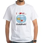 I Love Goldfish White T-Shirt