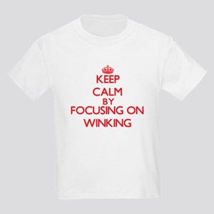Keep Calm by focusing on Winking T-Shirt