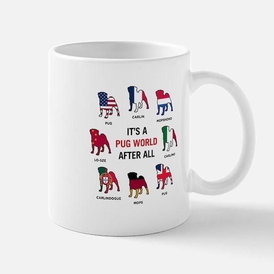 It's a Pug World Mugs