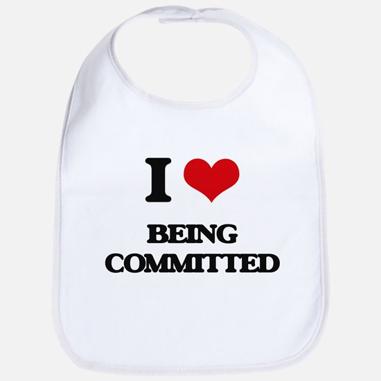 I love Being Committed Bib