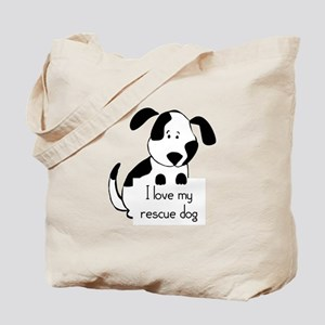 I love my rescue Dog Pet Humor Quote Tote Bag