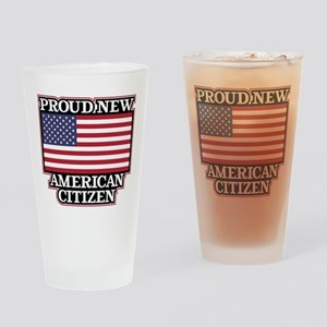 Proud New American Citizen Drinking Glass