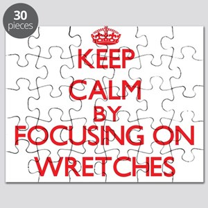 Keep Calm by focusing on Wretches Puzzle
