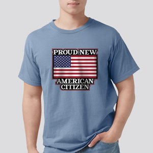 Proud New American Citiz Mens Comfort Colors Shirt