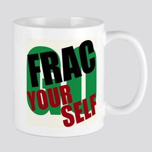 Go Frac yourself Mugs