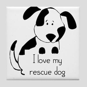 I love my rescue Dog Pet Humor Quote Tile Coaster