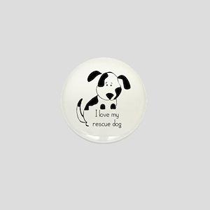 I love my rescue Dog Pet Humor Quote Mini Button