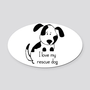 I love my rescue Dog Pet Humor Quote Oval Car Magn