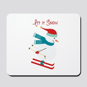 Let it Snow Skiing Mousepad