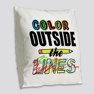 Color Outside The Lines Burlap Throw Pillow