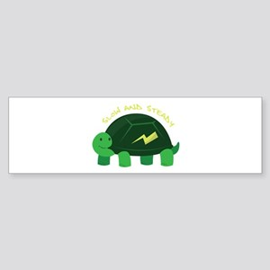 Slow & Steady Bumper Sticker