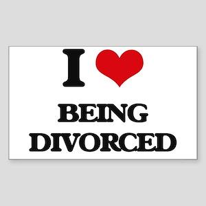 I Love Being Divorced Sticker