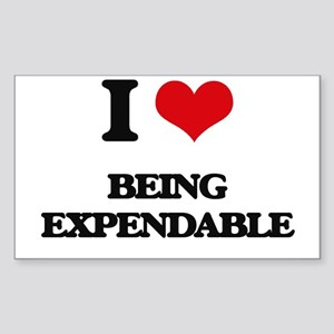I love Being Expendable Sticker