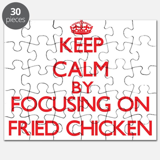 Keep Calm by focusing on Fried Chicken Puzzle
