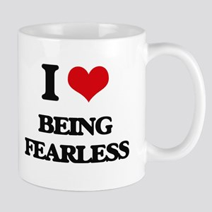 I Love Being Fearless Mugs