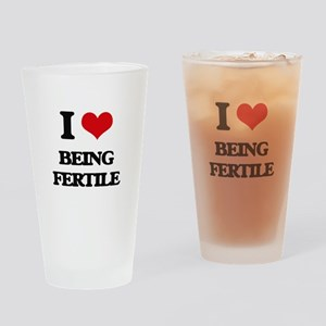 I Love Being Fertile Drinking Glass