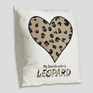 Favorite Color Is Leopard Burlap Throw Pillow