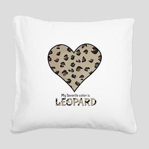 Favorite Color Is Leopard Square Canvas Pillow