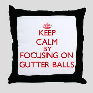 Keep Calm by focusing on Gutter Balls Throw Pillow