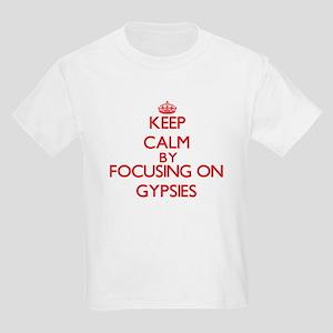 Keep Calm by focusing on Gypsies T-Shirt