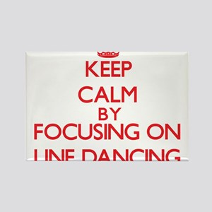Keep Calm by focusing on Line Dancing Magnets