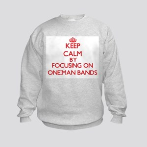 Keep Calm by focusing on One-Man B Kids Sweatshirt