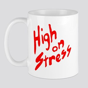 High on Stress Mug