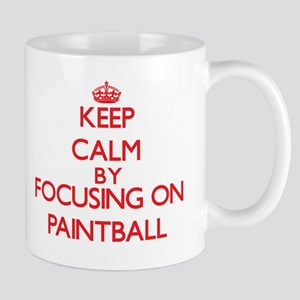 Keep Calm by focusing on Paintball Mugs
