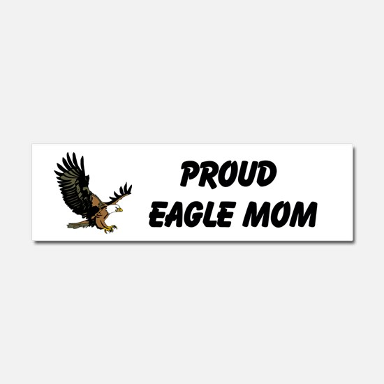 Eagle Mom Car Magnet 10 X 3