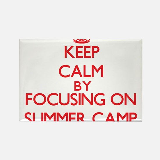 Keep Calm by focusing on Summer Camp Magnets