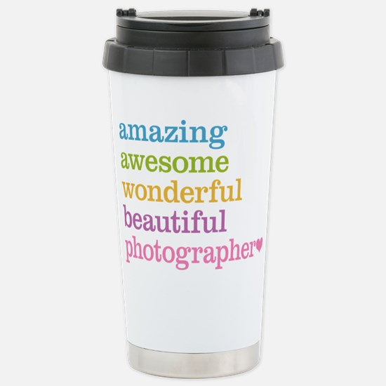 Awesome Photographer Stainless Steel Travel Mug