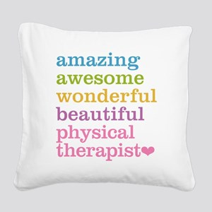 Physical Therapist Square Canvas Pillow