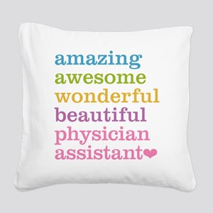 Physician Assistant Square Canvas Pillow