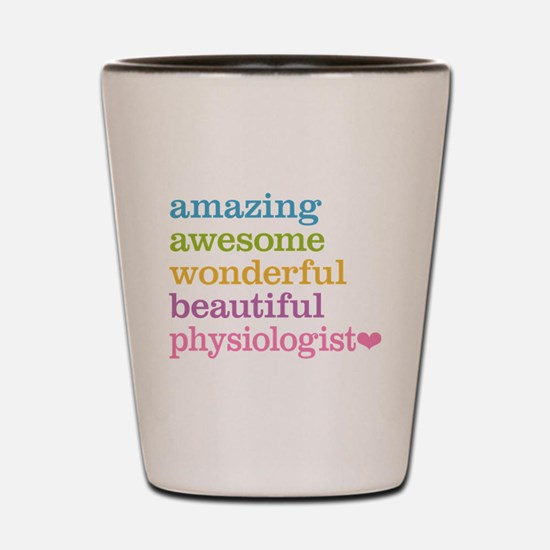 Awesome Physiologist Shot Glass