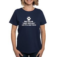 They call me crazy dog lady Women's Dark T-Shirt