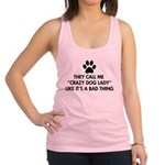 They call me crazy dog lady Racerback Tank Top