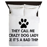 They call me crazy dog lady Queen Duvet