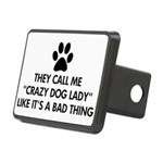 They call me crazy dog lad Rectangular Hitch Cover