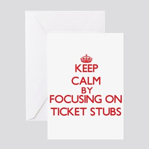 Keep Calm by focusing on Ticket Stu Greeting Cards