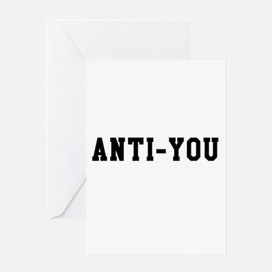 Anti-You Greeting Cards