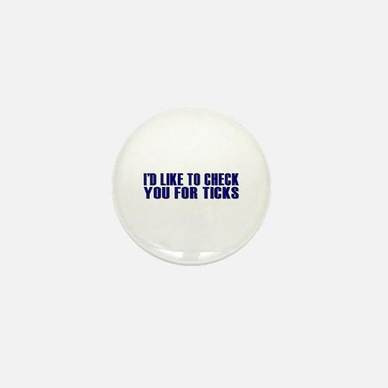 Ticks Mini Button