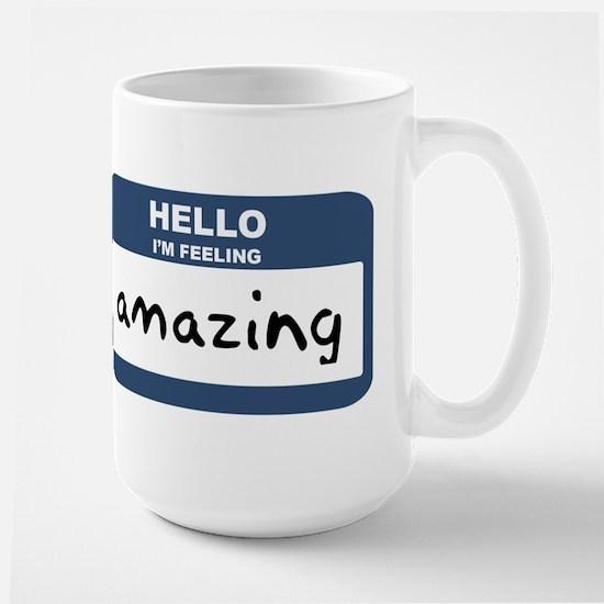 Feeling amazing Mugs