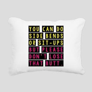 That Butt Rectangular Canvas Pillow