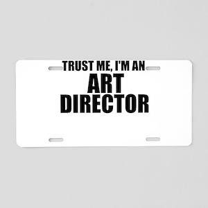 Trust Me, I'm An Art Director Aluminum License