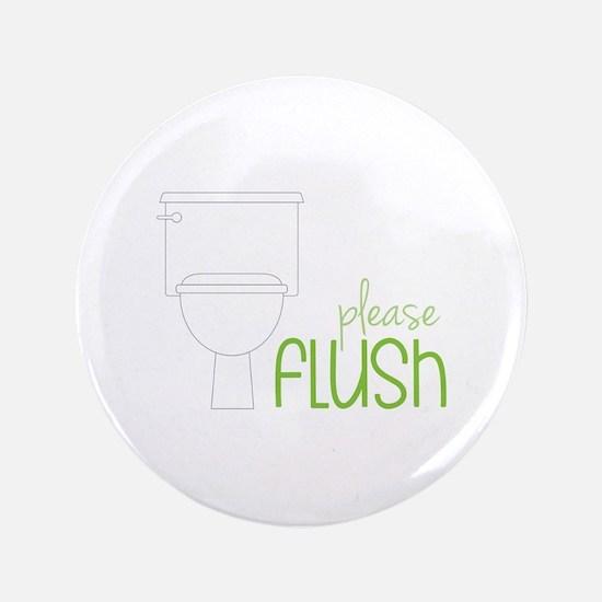 """Toilet Etiquette 3.5"""" Button"""