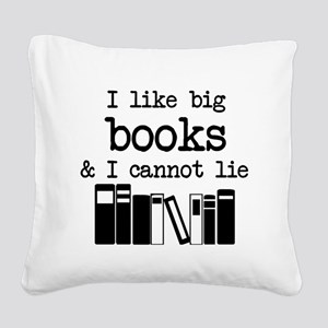 I like Big Books Square Canvas Pillow