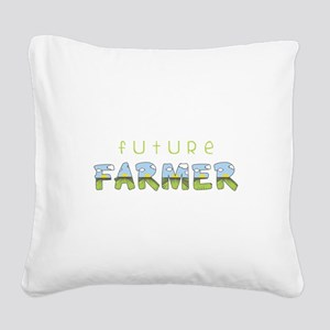 Future Farmer Square Canvas Pillow